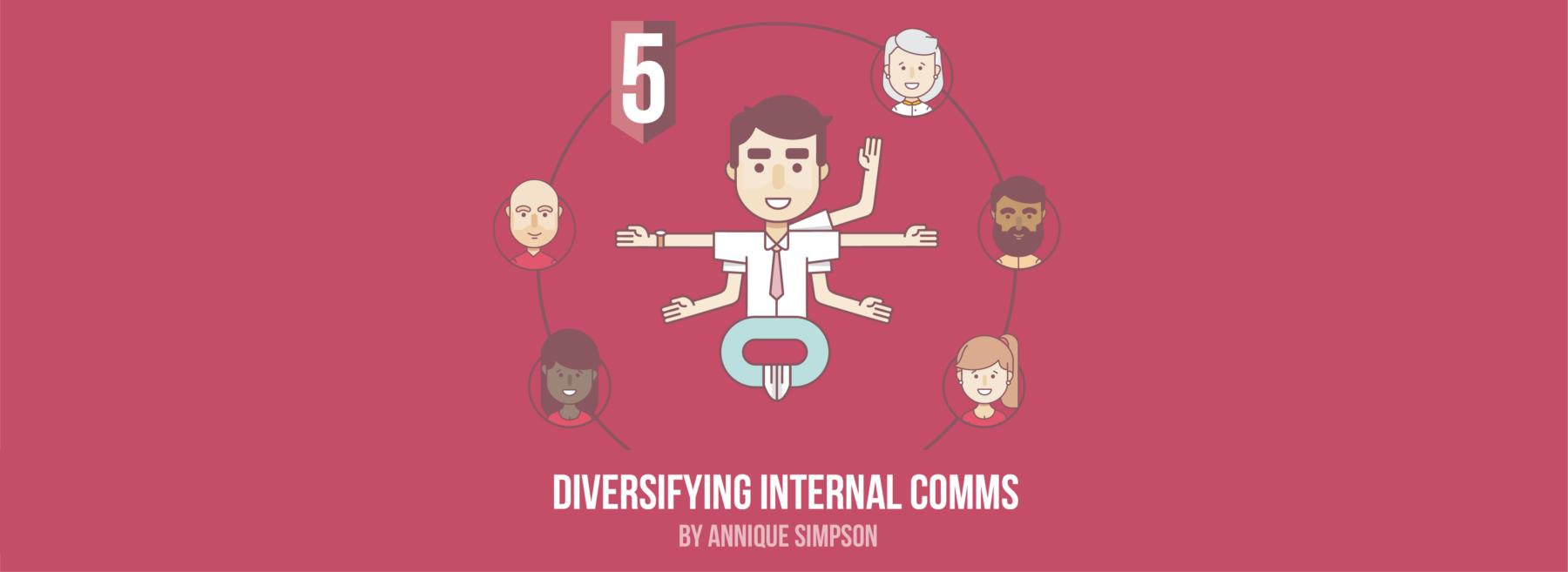 Diversifying Internal Comms