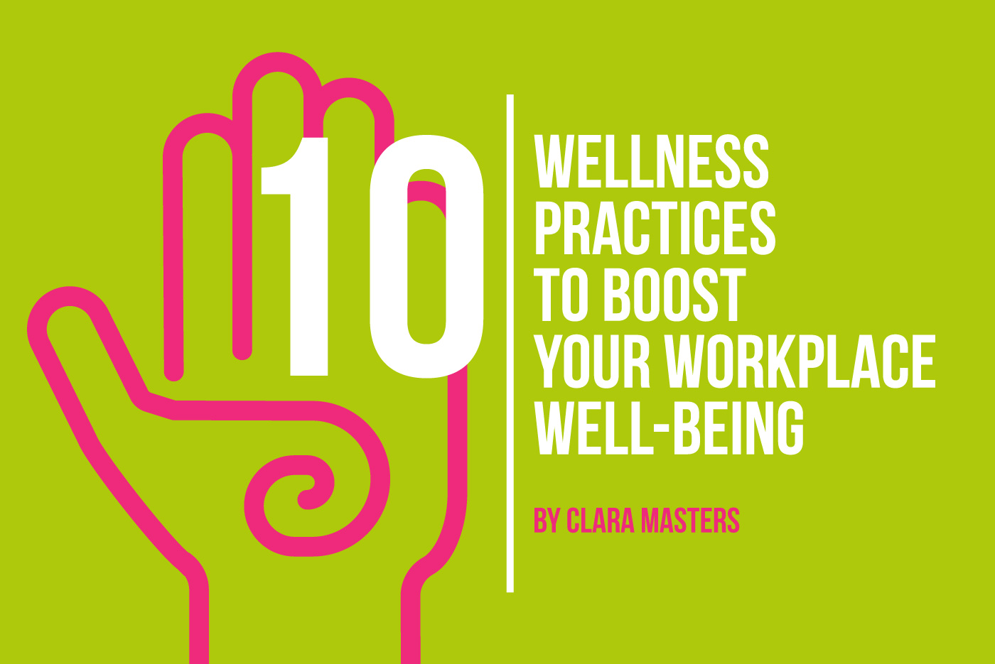 10 workplace wellness practices that will boost your happiness and well-being