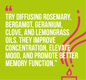 10 workplace wellness practices that will boost your happiness and well-being: 3) Try diffusing rosemary, bergamot, geranium, clove, and lemongrass oils. They improve concentration, elevate mood, and promote better memory function