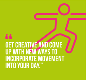 10 workplace wellness practices that will boost your happiness and well-being: 5) Get creative and come up with new ways to incorporate movement into your day.