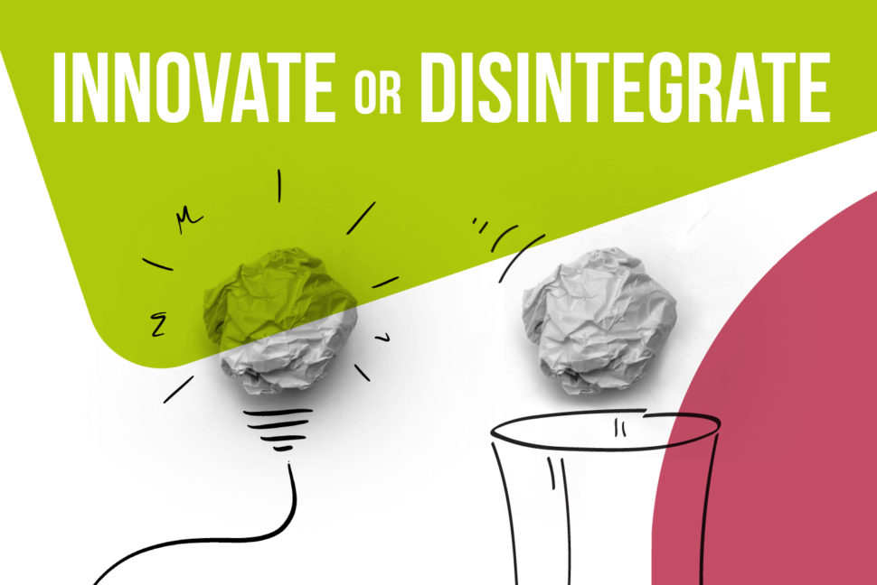 Innovate, or disintegrate: how to get your ideas to spread in the era of innovation