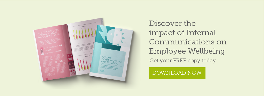 Discover the impact of internal communications on employee wellbeing. Download your free copy today.